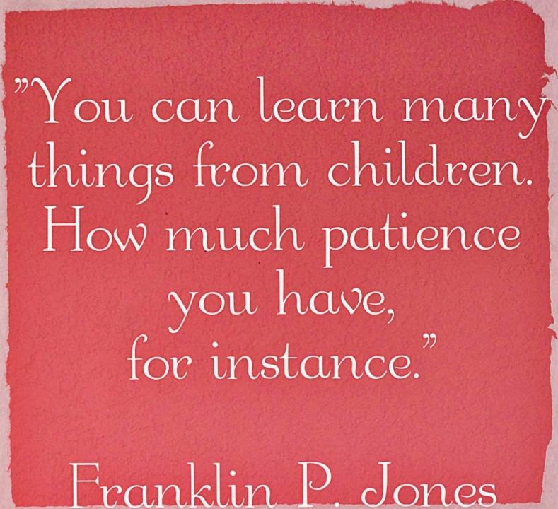 Parenting Quotefranklin P. Jones - Parents And Kids