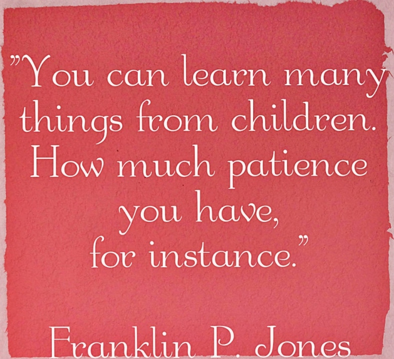 Parenting Quotefranklin P. Jones - Parents And Kids